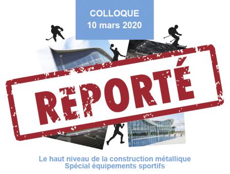 Report colloque «le haut niveau de la Construction Métallique spécial bâtiments sportifs»